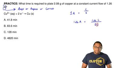 What time is required to plate 2.08 g of copper at a constant current flow of ...
