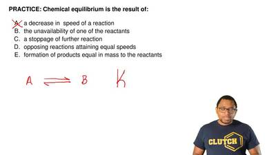 Chemical equilibrium is the result of:   a decrease in speed of a reaction ...