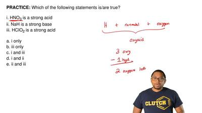 Which of the following statements is/are true?  i. HNO3 is a strong acid ii. N...