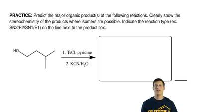 Predict the major organic product(s) of the following reactions. Clearly show ...