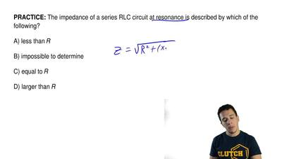 The impedance of a series RLC circuit at resonance is described by which of th...