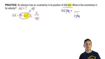 An electron has an uncertainty in its position of 552 pm. What is the uncertai...