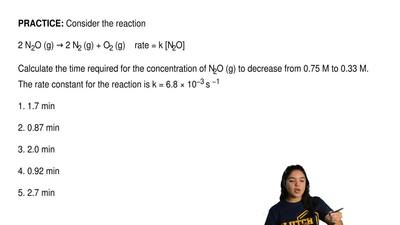 Consider the reaction  2 N2O (g) → 2 N2 (g) + O2 (g)    rate = k [N2O]   Calcu...