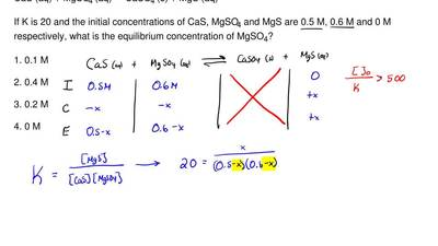 Consider the reaction below:  CaS (aq) + MgSO4 (aq) ↔ CaSO4 (s) + MgS (aq)  If...