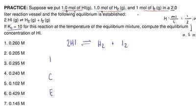 Suppose we put 1.0 mol of HI(g), 1.0 mol of H 2 (g), and 1 mol of I2 (g) in a ...