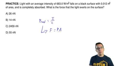 Light with an average intensity of 683.0 W/m2 falls on a black surface with 0....
