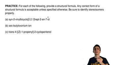 For each of the following, provide a structural formula. Any correct form of a...