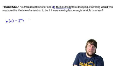 A neutron at rest lives for about 15 minutes before decaying. How long would y...
