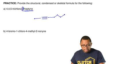 Provide the structural, condensed or skeletal formula for the following:  a)...