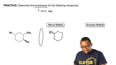 Determine the enantiomer for the following compound.        ...