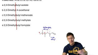 What is the IUPAC name for  a 2,3-Dimethylbutyl acetate  b 2,3-Dimethyl-4-oxoe...