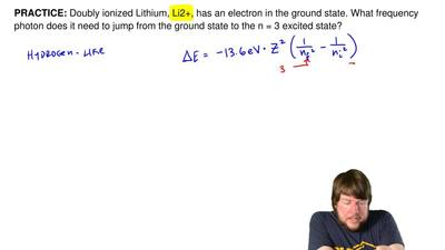 Doubly ionized Lithium, Li2+, has an electron in the ground state. What freque...