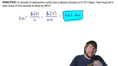A sample of radioactive nuclei has a decay constant of 0.15 1/days. How long w...