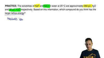 The solubilities of NaF and NaCl in water at 25°C are approximately 360 g/L H...
