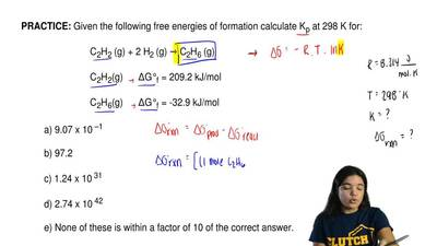 Given the following free energies of formation calculate K p at 298 K for:  C2...