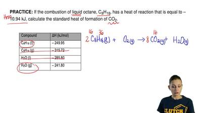If the combustion of liquid octane, C 8H18, has a heat of reaction that is equ...