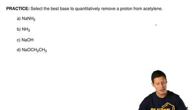 Select the best base to quantitatively remove a proton from acetylene.  a) NaN...