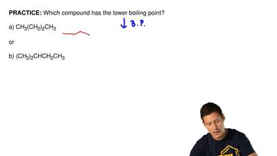 Which compound has the lower boiling point?  a) CH3(CH2)2CH3  or  b) (CH3)2CHC...