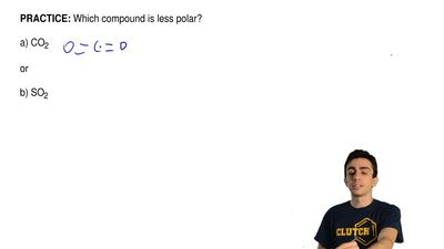 Which compound is less polar?  a) CO2           or          ...