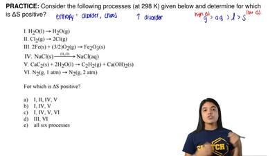 Consider the following processes (at 298 K) given below and determine for whic...