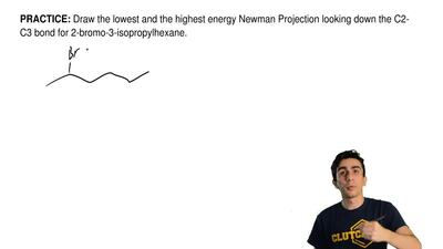 Draw the lowest and the highest energy Newman Projection looking down the C2-C...