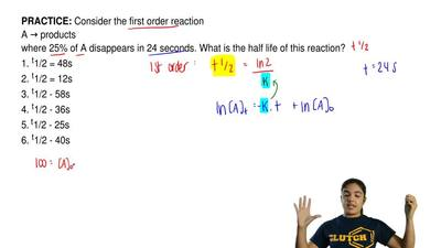 Consider the first order reaction  A → products where 25% of A disappears in 2...