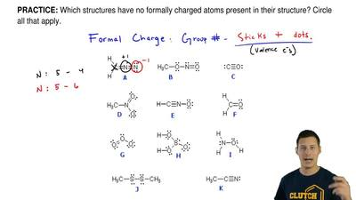 Which structures have no formally charged atoms present in their structure? Ci...
