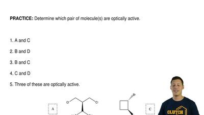 Determine which pair of molecule(s) are optically active.      1. A and C  2. ...
