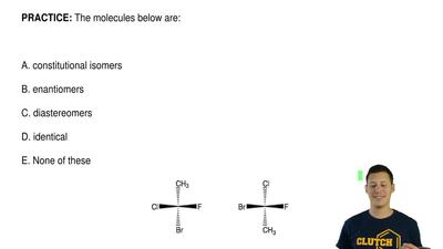 The molecules below are:  A. constitutional isomers  B. enantiomers  C. diaste...