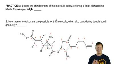 A. Locate the chiral centers of the molecule below, entering a list of alphabe...
