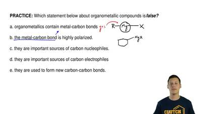 Which statement below about organometallic compounds isfalse?  a. organometal...