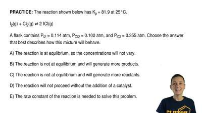 The reaction shown below has Kp = 81.9 at 25°C.  I2(g) + Cl2(g) ⇌ 2 ICl(g)  A ...