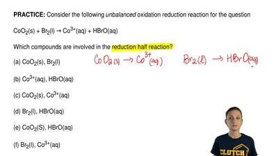 Consider the following unbalanced oxidation reduction reaction for the questio...