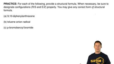 For each of the following, provide a structural formula. When necessary, be su...