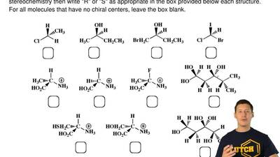 Examine the following structures. For each molecule with a chiral center, assi...