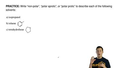 "Write ""non-polar"", ""polar aprotic"", or ""polar protic"" to describe each of the ..."