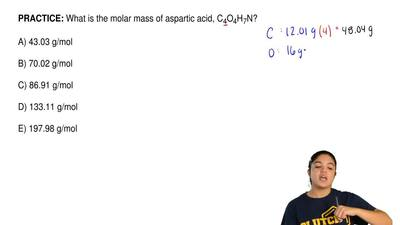 What is the molar mass of aspartic acid, C 4O4H7N?   A) 43.03 g/mol  B) 70.02 ...