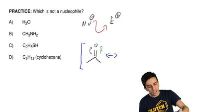 Which is not a nucleophile?  A)        H2O  B)        CH3NH2  C)        C2H5SH...