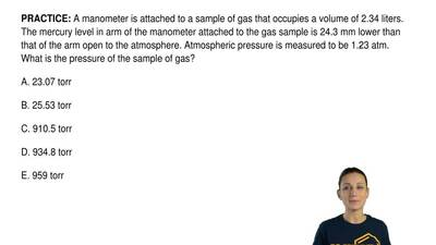 A manometer is attached to a sample of gas that occupies a volume of 2.34 lite...