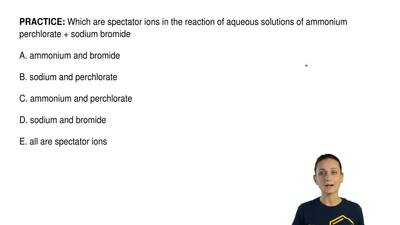 Which are spectator ions in the reaction of aqueous solutions of ammonium perc...