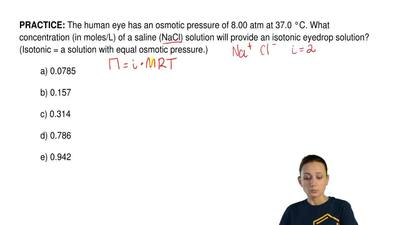 The human eye has an osmotic pressure of 8.00 atm at 37.0 °C. What concentrati...
