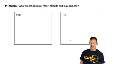 What are structures of mesyl chloride and tosyl chloride? ...