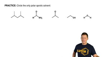 Circle the only polar aprotic solvent: ...