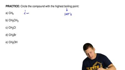 Circle the compound with the highest boiling point:  a) CH4  b) CH3CH3  c) CH3...