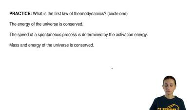 What is the first law of thermodynamics? (circle one)  The energy of the unive...
