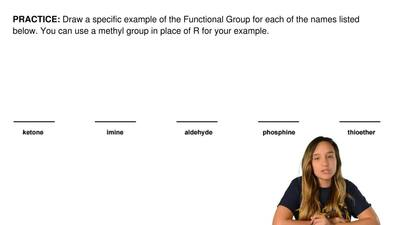 Draw a specific example of the Functional Group for each of the names listed b...