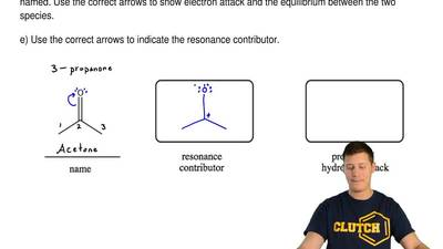 Consider the molecule below:  a) Name the molecule.  b) Draw another resonanc...