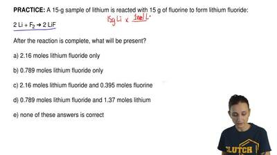 A 15-g sample of lithium is reacted with 15 g of fluorine to form lithium fluo...