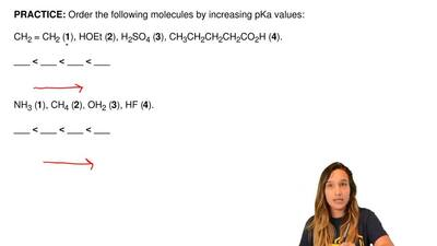 Order the following molecules by increasing pKa values:  CH2 = CH2 (1), HOEt (...