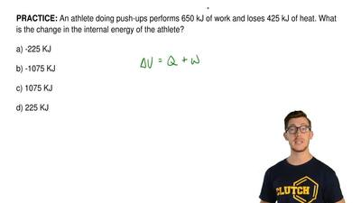 An athlete doing push-ups performs 650 kJ of work and loses 425 kJ of heat. Wh...